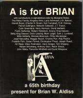 Image for A Is For Brian: A 65th Birthday Present For Brian W. Aldiss From His Family, Friends, Colleagues and Admirers (signed by Aldiss).