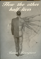 Image for How The Other Half Lives (the very 1st PS Publishing title)..