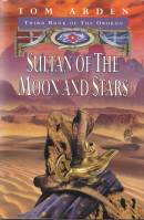 Image for Sultan Of The Moon And Stars: Third Book Of The Orokon.