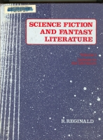 Image for Science Fiction And Fantasy Literature: A Checklist 1700-1974: Volume One (and) Volume Two.