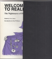Image for Welcome To Reality: The Nightmares Of Philip K. Dick (limited/slipcased).