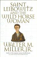 Image for Saint Leibowitz And The Wild Horse Woman.