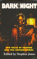 Image for Dark Of The Night: New Tales Of Horror And The Supernatural (limited/slipcased signed edition).
