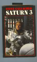 Image for Saturn 3: A Novelisation By Steve Gallagher Of The Film Screenplay.