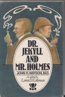 Image for Dr. Jekyll And Mr. Holmes: by ''John H. Watson, M.D.''