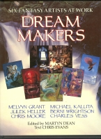 Image for Dream Makers: Six Fantasy Artists At Work.
