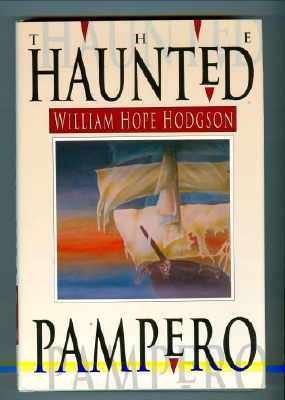 Image for The Haunted Pampero: Uncollected Fantasies And Mysteries (limited/signed edition).