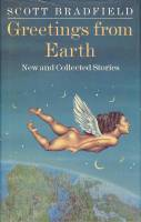 Image for Greetings From Earth: New And Collected Stories (signed by the author).