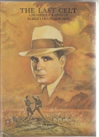 Image for The Last Celt: A Bio-Bibliography Of Robert Ervin Howard.