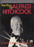 Image for The Films Of Alfred Hitchcock.