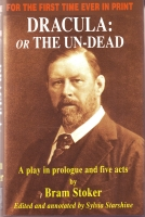 Image for Dracula: Or The Un-Dead: A Play In Prologue And Five Acts.