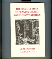 Image for The Occult Files Of Francis Chard: Some Ghost Stories.