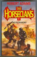 Image for The Patrimony: A Horseclans Novel (#6).