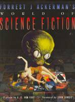 Image for Forrest J. Ackerman's World of Science Fiction.