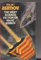 Image for The Best Science Fiction of Isaac Asimov.