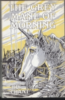 Image for The Grey Mane of Morning.