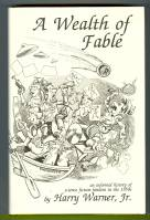 Image for A Wealth Of Fable: An Informal History Of Science Fiction Fandom In The 1950's (signed by the author).