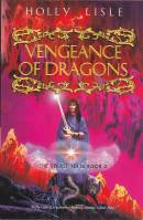 Image for Vengeance Of Dragons: The Secret Texts Book Two.