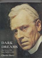 Image for Dark Dreams: A Psychological History Of The Modern Horror Film.