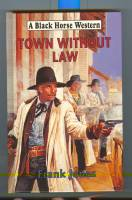 Image for Town Without Law.