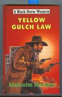 Image for Yellow Gulch Law.
