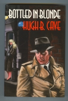 Image for Bottled In Blonde: The Peter Kane Detective Stories.