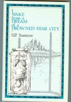 Image for I Wake From A Dream Of A Drowned Star City (signed/limited hardcover)