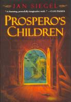 Image for Prospero's Children (and) The Dragon Charmer (and) The Witch Queen.