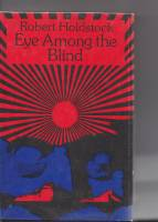 Image for Eye Among The Blind (signed by the author)..