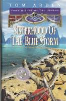 Image for Sisterhood Of The Blue Storm: Fourth Book of The Orokon.