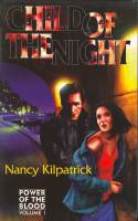 Image for Child Of The Night: Volume 1 Power Of The Blood (signed by the author).