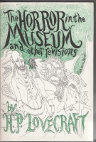 Image for The Horror In The Museum And Other Revisions (First printing).
