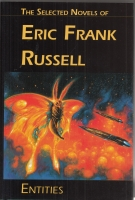 Image for Entities: The Selected Novels of Eric Frank Russell.