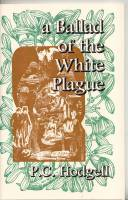 Image for A Ballad of The White Plague (signed by the author).