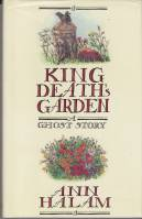 Image for King Death's Garden: A Ghost Story (signed by the author).