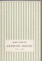 Image for Thirty Years Of Arkham House 1939-1969: A History And Bibliography.