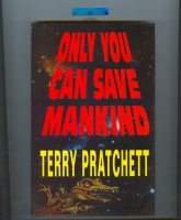 Image for Only You Can Save Mankind (inscribed by the author).