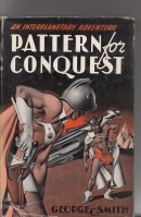 Image for Pattern For Conquest: An Interplanetary Adventure..