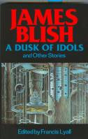 Image for A Dusk Of Idols And Other Stories.