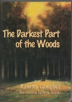 Image for The Darkest Part Of The Woods (signed/limited).