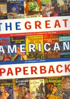 Image for The Great American Paperback: An Illustrated Tribute To Legends Of The Book.