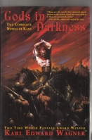 Image for Gods In Darkness: The Complete Novels Of Kane (+ misprint ''Wanger'' dustjacket).