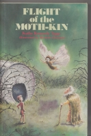 Image for Flight Of The Moth-Kin.
