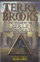 Image for The Voyage Of The Jerle Shannara Book Three: Morgawr.
