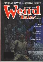 Image for Weird Tales #296: David J. Schow Special Issue.