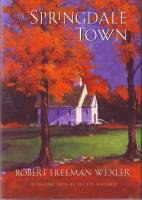 Image for In Springdale Town (signed/limited hardcover)..