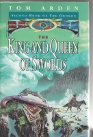Image for The King And Queen Of Swords: Second Book Of The Orokon.