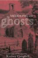 Image for Meddling With Ghosts: Stories In The Tradition Of M. R. James (Hugh Lamb's copy).