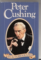 Image for Peter Cushing: An Autobiography.