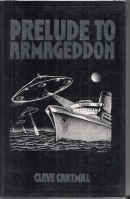Image for Prelude To Armageddon.: The Collected Fantastic Fiction, Volume 1.